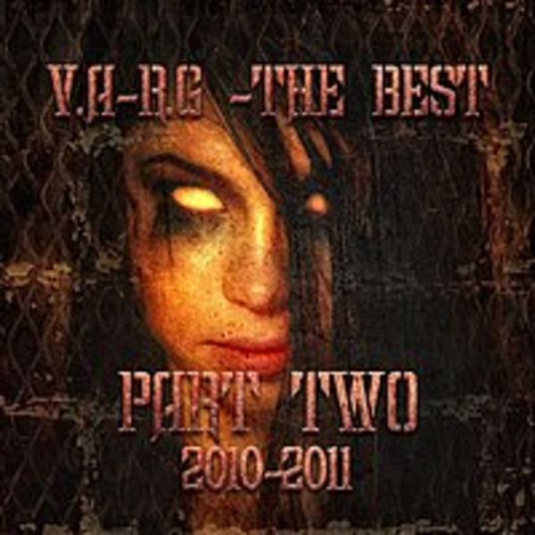 V.A-R.G - THE BEST PART TWO 2010-2011