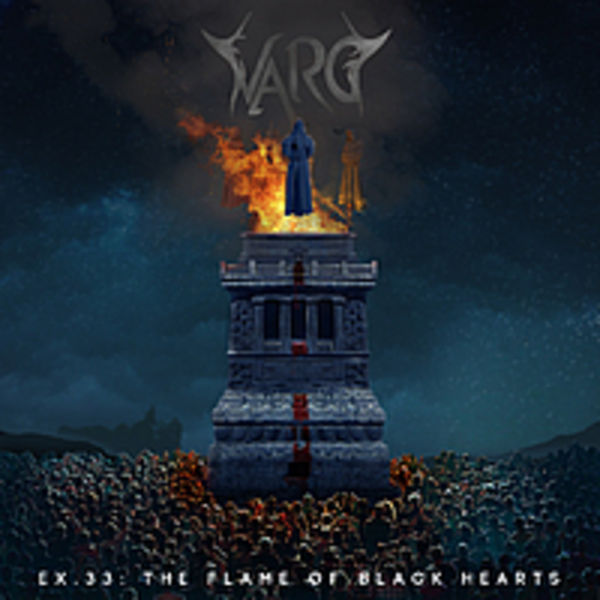 VARG - Ex. 33 - The Flame Of Black Hearts