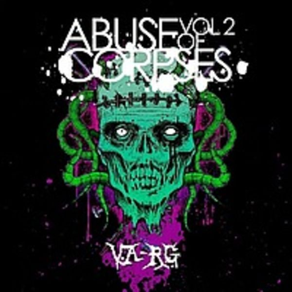 Abuse Of Corpses Vol.2 (2011)